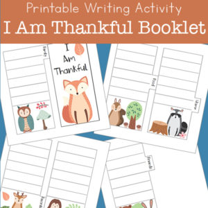 Printable Writing Activity - I Am Thankful Booklet
