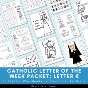 Catholic Letter of the Week - Packet for Letter K